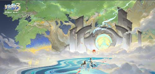 天辰代理注册登录国风新江湖 海量内容福利来袭《梦想世界3》双端今日全平台上线
