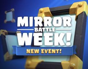皇室战争镜像对决细节补充 本周安排新镜像挑战